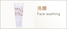 洗顔 Face washing
